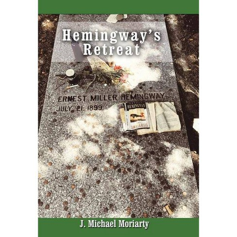 Hemingway's Retreat - by  J Michael Moriarty (Hardcover) - image 1 of 1