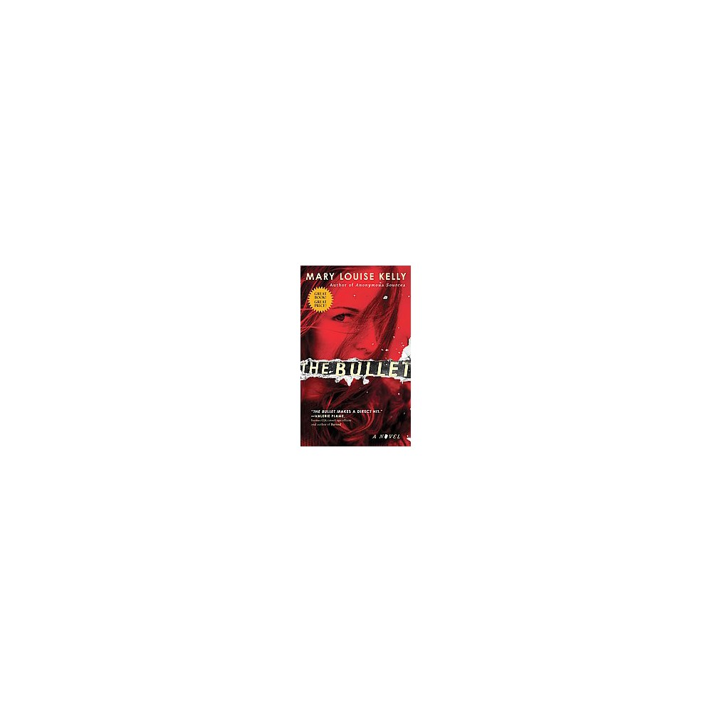 Bullet (Reprint) (Paperback) (Mary Louise Kelly)