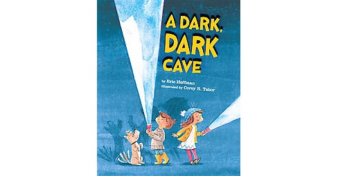 Dark, Dark Cave (School And Library) (Eric Hoffman) - image 1 of 1