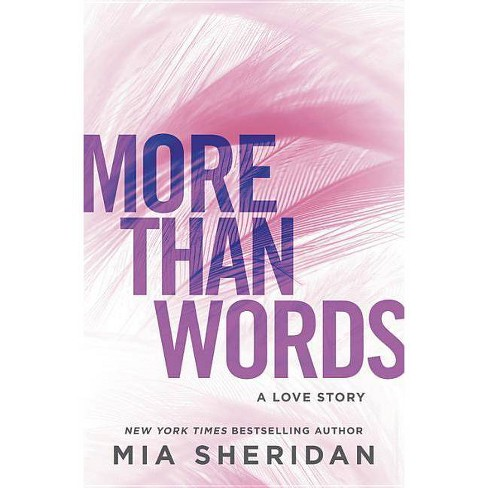 More Than Words - by  Mia Sheridan (Paperback) - image 1 of 1