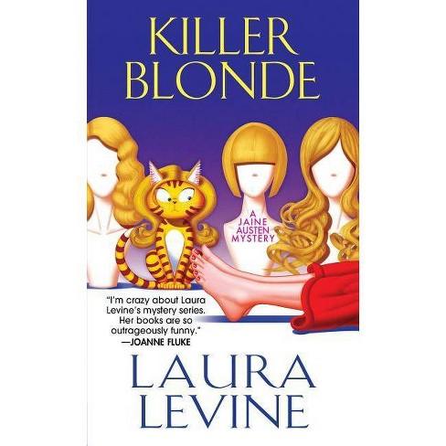 Killer Blonde - (Jaine Austen Mystery) by  Laura Levine (Paperback) - image 1 of 1