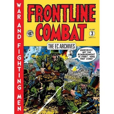 The EC Archives: Frontline Combat Volume 3 - by  Harvey Kurtzman (Hardcover)