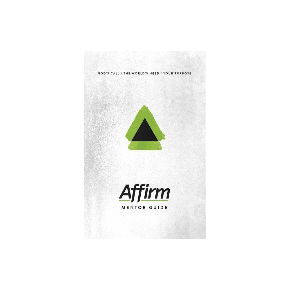 Affirm Mentor Guide By Sara Galyon Audrey Elizabeth Wilder Jen Bradbury Paperback