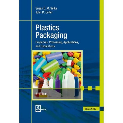 Plastics Packaging 3e - 3rd Edition by  Susan E M Selke & John D Culter (Hardcover) - image 1 of 1