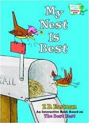 My Nest Is Best (Hardcover)(P. D. Eastman)