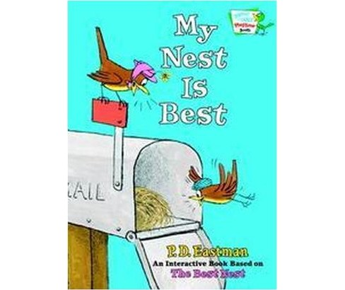 My Nest Is Best (Hardcover) (P. D. Eastman) - image 1 of 1