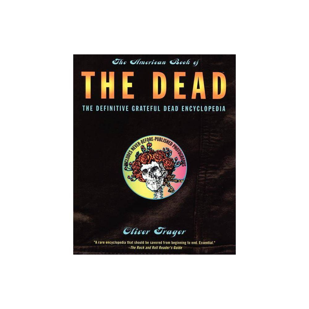 The American Book Of The Dead By Oliver Trager Paperback