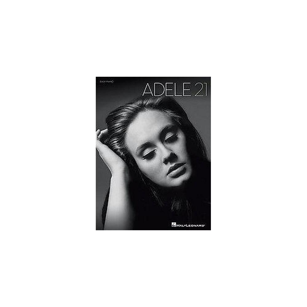 Adele 21 : Easy Piano (Paperback)