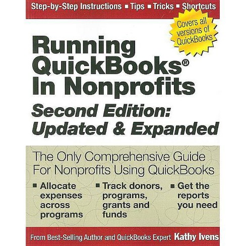 Running QuickBooks in Nonprofits - 2 Edition by  Kathy Ivens (Paperback) - image 1 of 1