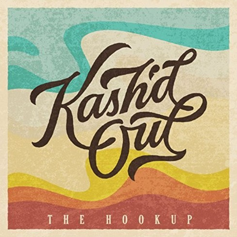 Kash'd Out - Hookup (CD) - image 1 of 1
