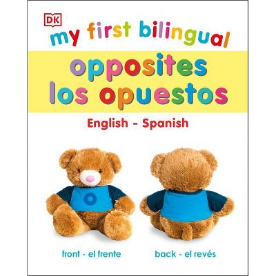 My First Bilingual Opposites - (Board Book)