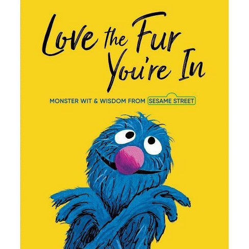 Love the Fur You're in - (Sesame Street) (Hardcover) - by Random House - image 1 of 1