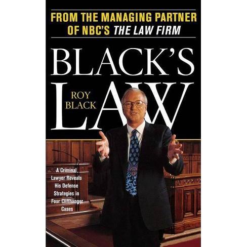 Black's Law - by  Roy Black (Paperback) - image 1 of 1