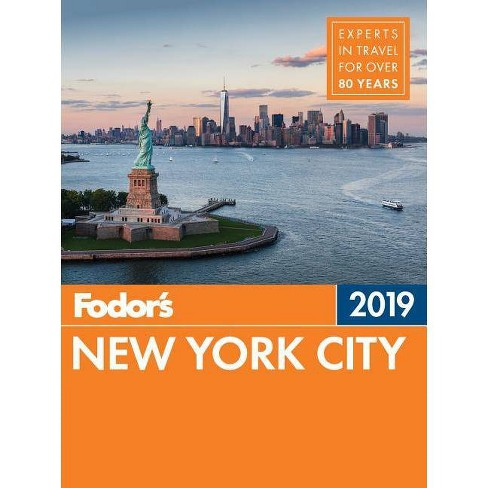 829d4f7c213 Fodor's New York City 2019 - (Full-Color Travel Guide) 29by Fodor's Travel  Guides (Paperback) : Target