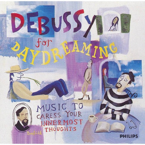 Set Your Life To Music - Debussy For Daydreaming (CD) - image 1 of 2