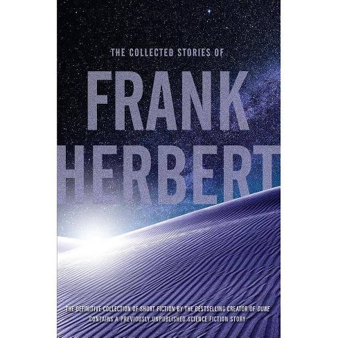 The Collected Stories of Frank Herbert - (Paperback) - image 1 of 1