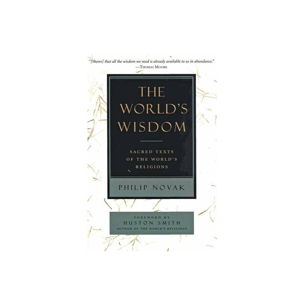 The World S Wisdom By Philip Novak Paperback