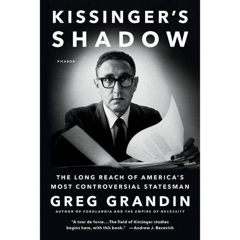 Kissinger's Shadow - by  Greg Grandin (Paperback) - image 1 of 1