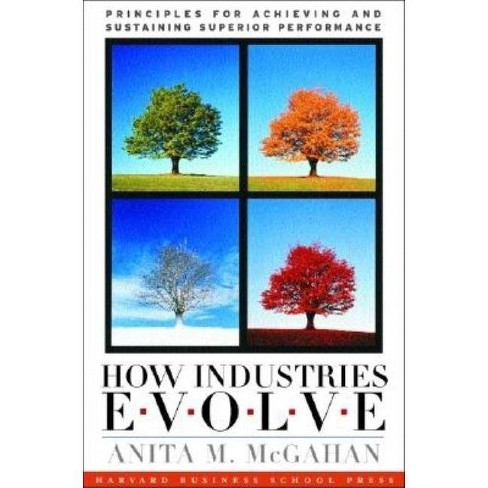 How Industries Evolve - by  Anita M McGahan (Hardcover) - image 1 of 1