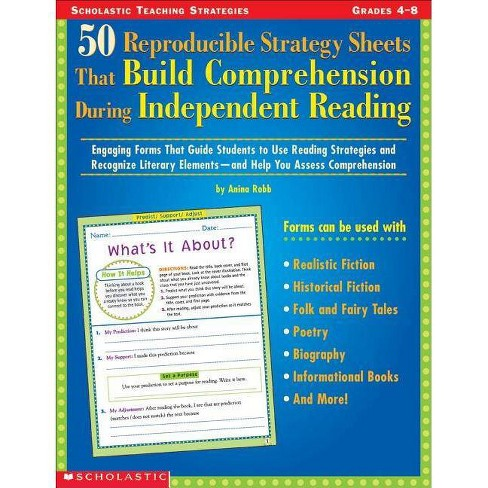 50 Reproducible Strategy Sheets That Build Comprehension During Independent Reading - by  Anina Robb - image 1 of 1