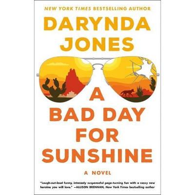 A Bad Day for Sunshine - (Sunshine Vicram Series, 1) by Darynda Jones (Paperback)