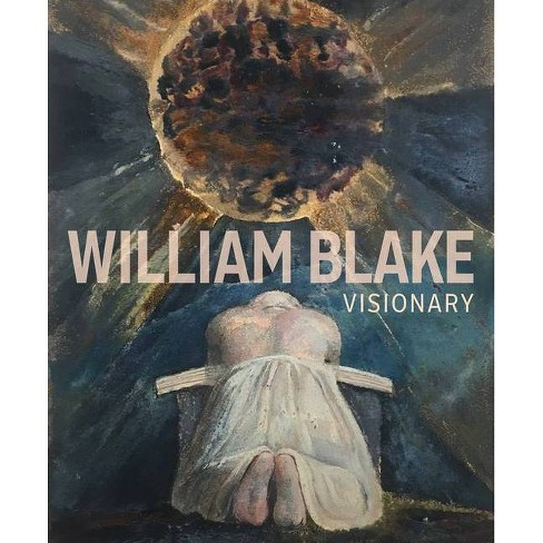 William Blake - by  Edina Adam & Julian Brooks (Hardcover) - image 1 of 1