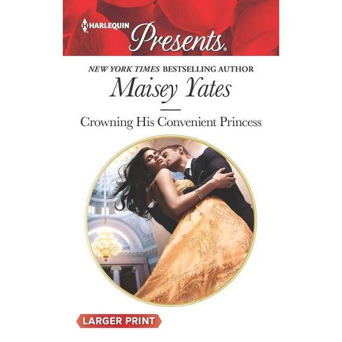Crowning His Convenient Princess - (Once Upon a Seduction..., 5) by  Maisey Yates (Paperback) - image 1 of 1