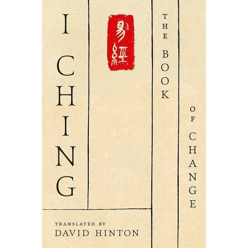 I Ching - by  David Hinton (Hardcover) - image 1 of 1