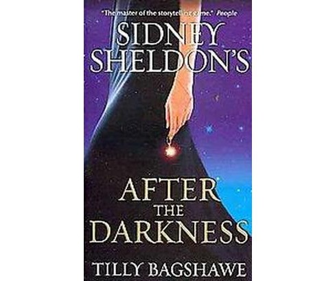 Sidney Sheldon's After the Darkness (Reprint) (Paperback) by Tilly Bagshawe - image 1 of 1