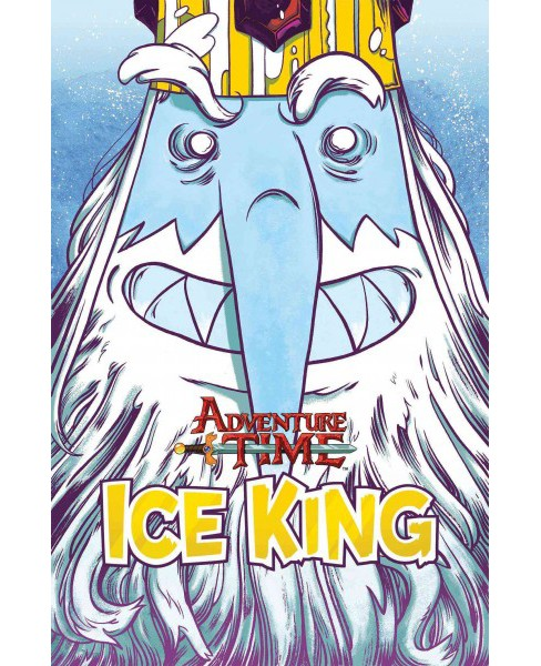 Adventure Time : Ice King (Vol 1) (Paperback) (Emily Partridge & Pranas Naujokaitis & Natalie Andrewson - image 1 of 1