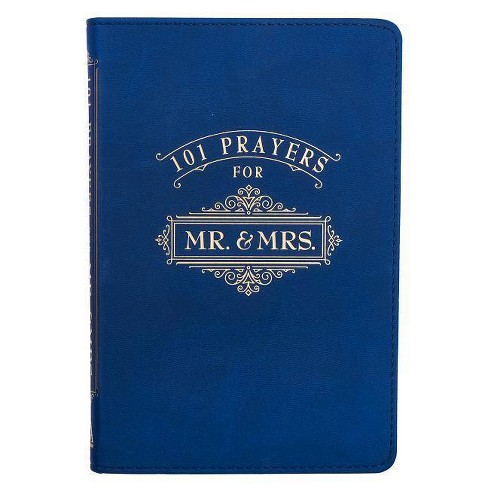 101 Prayers for Mr. and Mrs. Blue Lux-Leather - by  Rob & Joanna Teigen (Leather_bound) - image 1 of 1