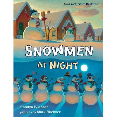 Snowmen at Night Lap Board Book - by  Caralyn Buehner
