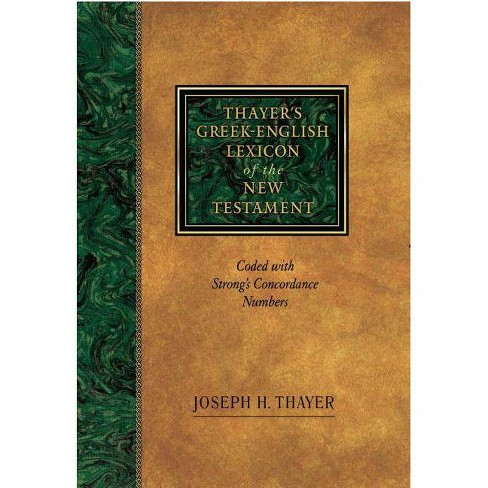 Thayer's Grk-Eng Lex - (Hardcover) - image 1 of 1