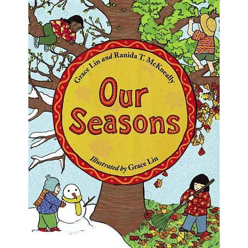 Our Seasons - by  Grace Lin & Ranida T McKneally (Paperback) - image 1 of 1