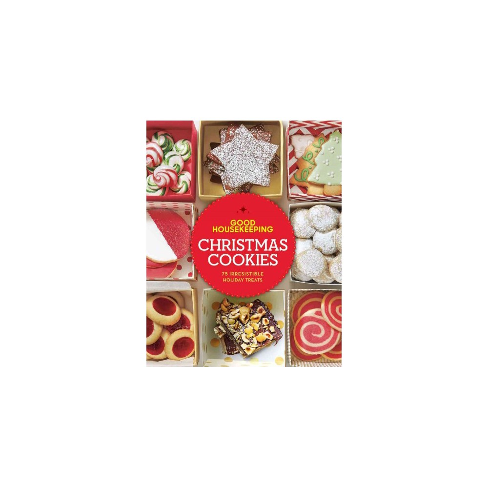 Good Housekeeping Christmas Cookies : 75 Irresistible Holiday Treats (Hardcover)