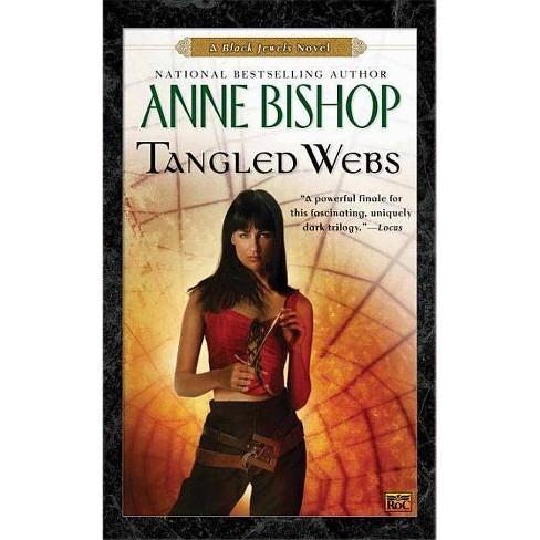 Tangled Webs - (Black Jewels Novels) by  Anne Bishop (Paperback) - image 1 of 1