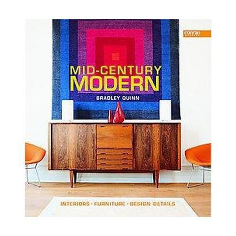 Mid Century Modern Interiors Furniture Design Details Hardcover Bradley Quinn Target