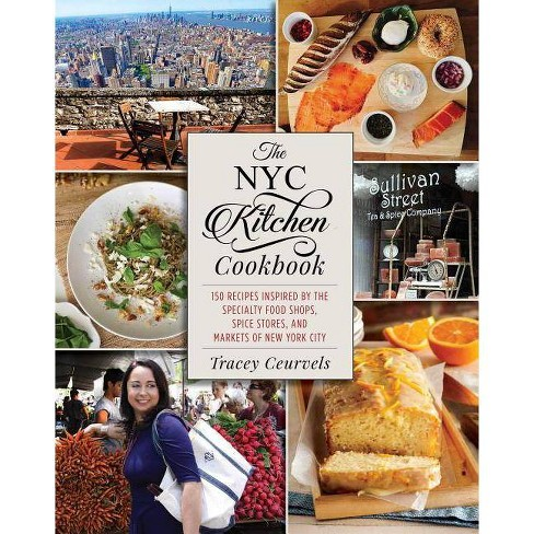 The NYC Kitchen Cookbook - by  Tracey Ceurvels (Hardcover) - image 1 of 1