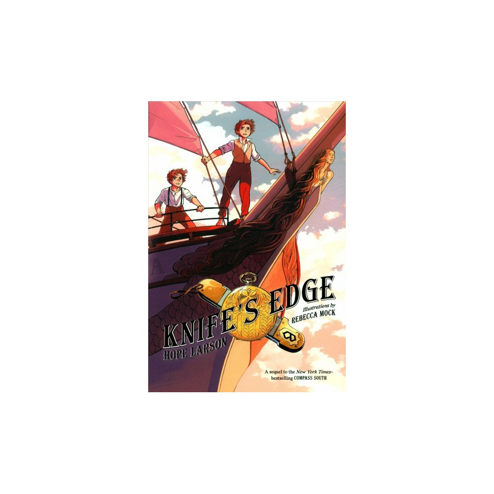 Four Points 2 : Knife's Edge - (Four Points) by Hope Larson (Paperback)