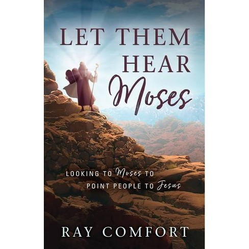 Let Them Hear Moses - (Paperback) - image 1 of 1
