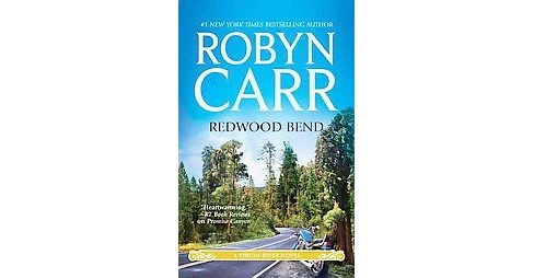 Redwood Bend ( Virgin River) (Original) (Paperback) by Robyn Carr - image 1 of 1