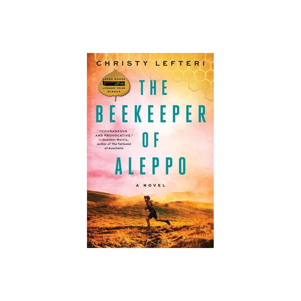 The Beekeeper Of Aleppo By Christy Lefteri Paperback
