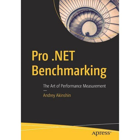 Pro .Net Benchmarking - by  Andrey Akinshin (Paperback) - image 1 of 1