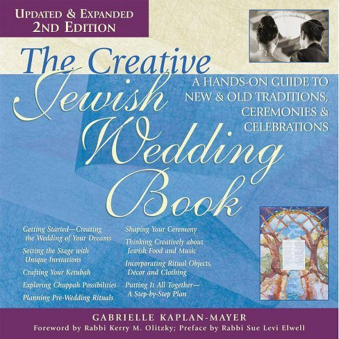 The Creative Jewish Wedding Book (2nd Edition) - 2 Edition by  Gabrielle Kaplan-Mayer (Paperback) - image 1 of 1