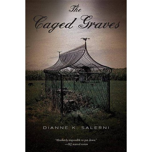 The Caged Graves - by  Dianne K Salerni (Paperback) - image 1 of 1