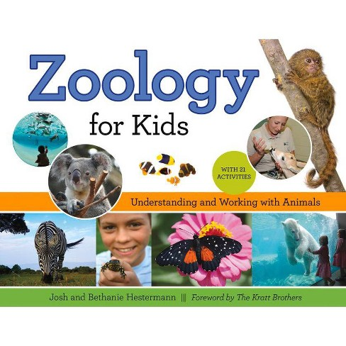 Zoology for Kids - (For Kids) by  Josh Hestermann & Bethanie Hestermann (Paperback) - image 1 of 1