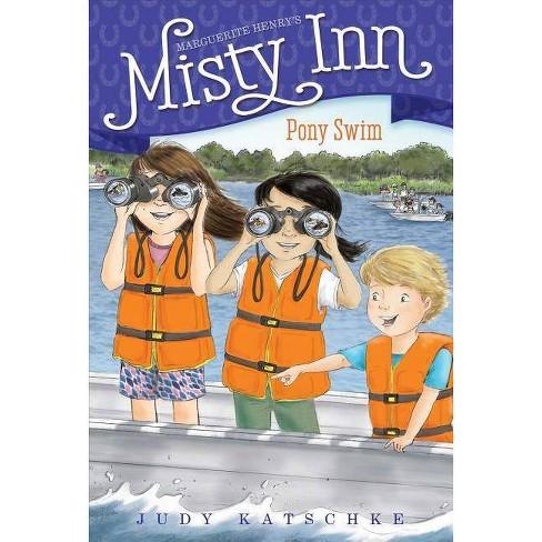 Pony Swim - (Marguerite Henry's Misty Inn) by  Judy Katschke (Paperback) - image 1 of 1