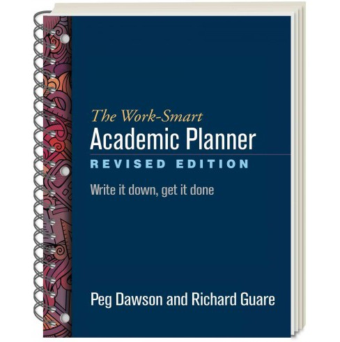 Work-Smart Academic Planner : Write It Down, Get It Done (Revised) (Paperback) (Peg Dawson & Richard - image 1 of 1