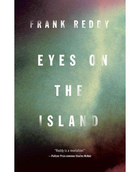 Eyes on the Island (Paperback) (Frank Reddy) - image 1 of 1