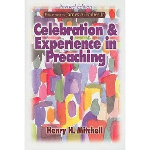 Celebration & Experience in Preaching - by  Henry H Mitchell (Paperback) - image 1 of 1